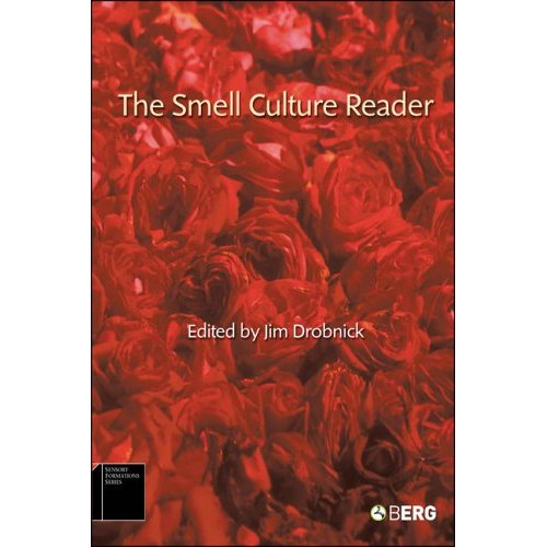 Drobnick, Jim. The Smell Culture Reader